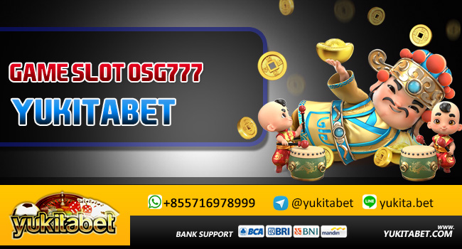 Game-Slot-Osg777-Yukitabet88